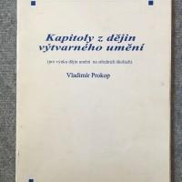 VLADIMÍR PROKOP: Kapitoly z dějin výtvarného umění