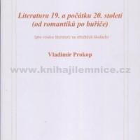 Literatura 19. a počátků 20. století (od romantiků po buřiče)